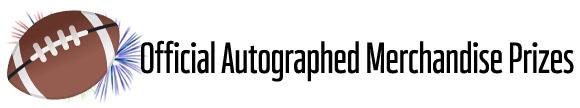 Official Autographed Merchandise Prizes